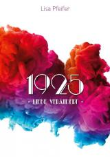 Cover-Bild 1925 - Liebe verändert
