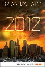 Cover-Bild 2012 - Das Ende aller Zeiten