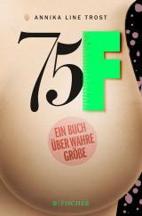 Cover-Bild 75F - Ein Buch über wahre Größe