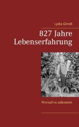 Cover-Bild 827 Jahre Lebenserfahrung