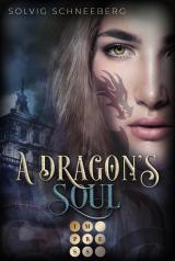 Cover-Bild A Dragon's Soul (The Dragon Chronicles 2)