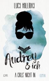 Cover-Bild A Girls' Night In – Audrey & Ich