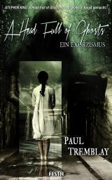 Cover-Bild A Head Full of Ghosts – Ein Exorzismus