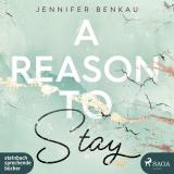 Cover-Bild A Reason To Stay