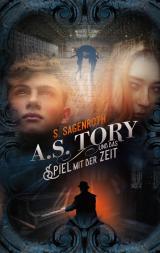 Cover-Bild A. S. Tory und das Spiel mit der Zeit