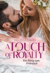 Cover-Bild A Touch of Royalty - Ein König zum Frühstück