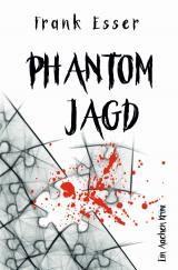 Cover-Bild Aachen Krimi Reihe / Phantomjagd - Ein Aachen Krimi (Hansens 3. Fall)