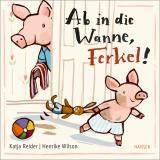 Cover-Bild Ab in die Wanne, Ferkel!