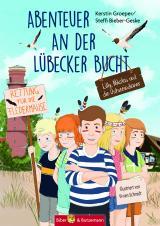 Cover-Bild Abenteuer an der Lübecker Bucht - Lilly, Nikolas und die Ostseedindianer