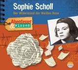Cover-Bild Abenteuer & Wissen: Sophie Scholl