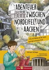 Cover-Bild Abenteuer zwischen Nordeifel und Aachen