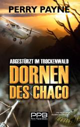 Cover-Bild Abgestürzt im Trockenwald - Dornen des Chaco