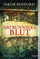 Cover-Bild Abtrünniges Blut
