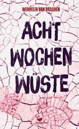 Cover-Bild Acht Wochen Wüste