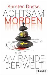 Cover-Bild Achtsam morden am Rande der Welt