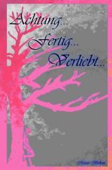 Cover-Bild Achtung...fertig... - Reihe / Achtung...fertig...verliebt...