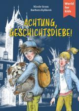 Cover-Bild Achtung, Geschichtsdiebe