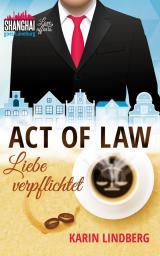 Cover-Bild Act of Law - Liebe verpflichtet