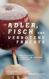 Cover-Bild Adler, Fisch und verbotene Früchte