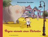 Cover-Bild Ärgere niemals einen Elefanten