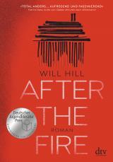 Cover-Bild After the Fire - Nominiert für den Deutschen Jugendliteraturpreis 2021