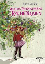 Cover-Bild Agatha Merkwürdens Racheblumen