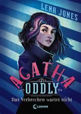 Cover-Bild Agatha Oddly - Das Verbrechen wartet nicht