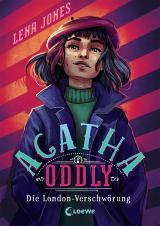 Cover-Bild Agatha Oddly - Die London-Verschwörung
