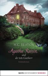 Cover-Bild Agatha Raisin und der tote Gutsherr