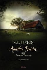 Cover-Bild Agatha Raisin und der tote Tierarzt