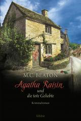 Cover-Bild Agatha Raisin und die tote Geliebte