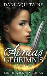 Cover-Bild Ainias Geheimnis