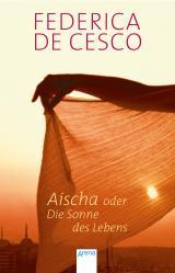 Cover-Bild Aischa oder Die Sonne des Lebens