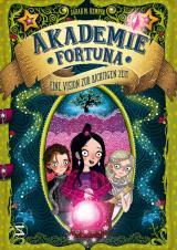 Cover-Bild Akademie Fortuna - Eine Vision zur richtigen Zeit