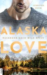 Cover-Bild Alaska Love - Rückkehr nach Wild River