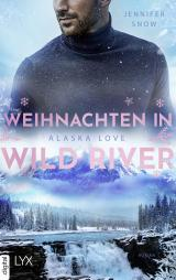 Cover-Bild Alaska Love - Weihnachten in Wild River