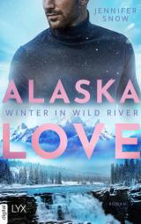 Cover-Bild Alaska Love - Winter in Wild River
