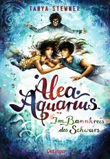 Cover-Bild Alea Aquarius 7. Im Bannkreis des Schwurs