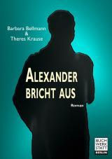 Cover-Bild Alexander bricht aus
