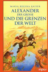 Cover-Bild Alexander der Große und die Grenzen der Welt