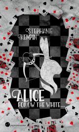 Cover-Bild Alice - Follow the White