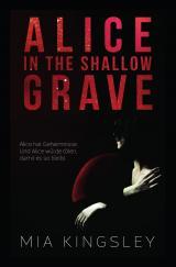 Cover-Bild Alice In The Shallow Grave