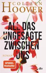 Cover-Bild All das Ungesagte zwischen uns