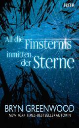 Cover-Bild All die Finsternis inmitten der Sterne