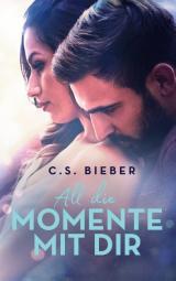 Cover-Bild All die Momente mit dir