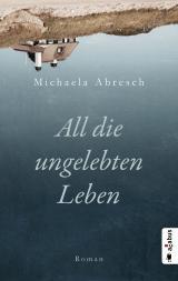Cover-Bild All die ungelebten Leben