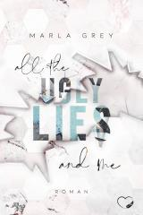 Cover-Bild All The Ugly Lies And Me