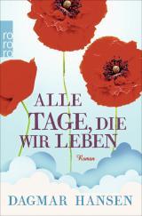 Cover-Bild Alle Tage, die wir leben