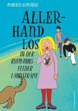 Cover-Bild Allerhand los in der Rutmannsfelder Landstraße