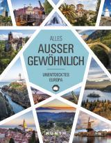 Cover-Bild Alles, außer gewöhnlich: Unentdecktes Europa